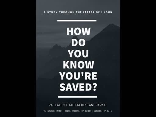 17 February 2019 - #3: How do you know you're saved? Love