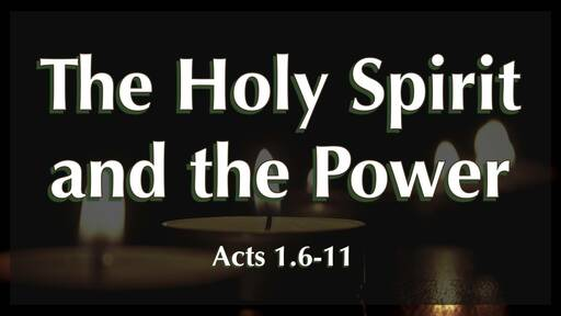 The Holy Spirit and the Power