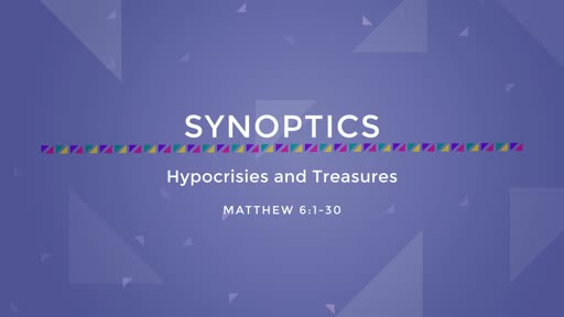 06-Hypocrisies and Treasures