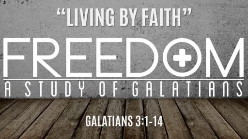 """Living By Faith"" 