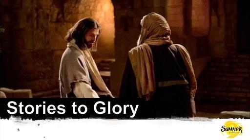 Stories to Glory