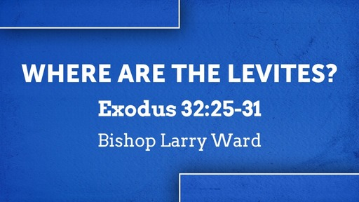 Where Are The Levites?