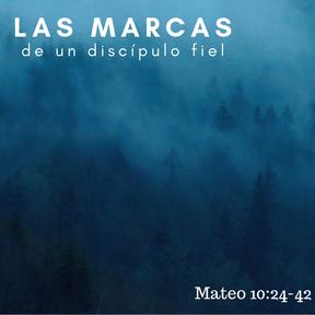 Las marcas de un discípulo fiel - Introducción