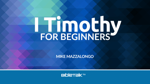 I Timothy for Beginners