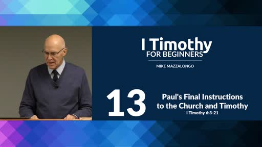 Paul's Final Instructions to the Church and Timothy