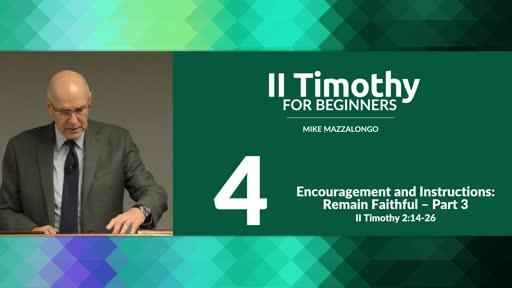Encouragement and Instructions: Remain Faithful - Part 3