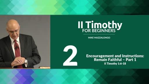 Encouragement and Instructions: Remain Faithful - Part 1