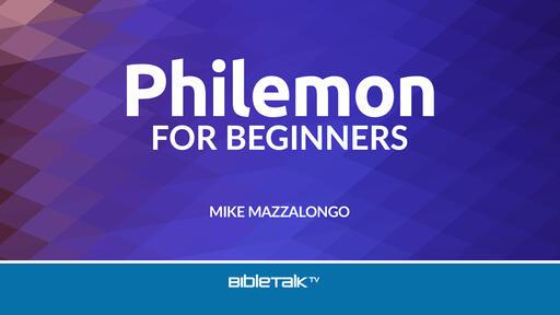 Philemon for Beginners