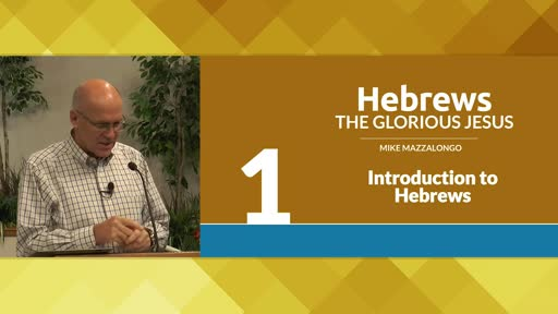 Introduction to Hebrews