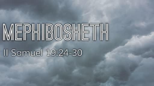 322 - Mephibosheth