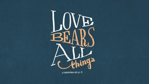 1 Corinthians 13:7 verse of the day image
