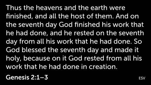 Genesis 2: God Rests