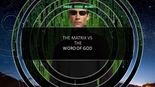The Matrix Vs The Word of God