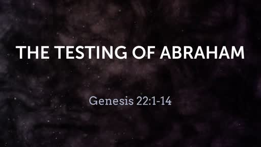 The Testing of Abraham