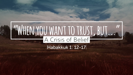 2/24/19 A Crisis of Belief