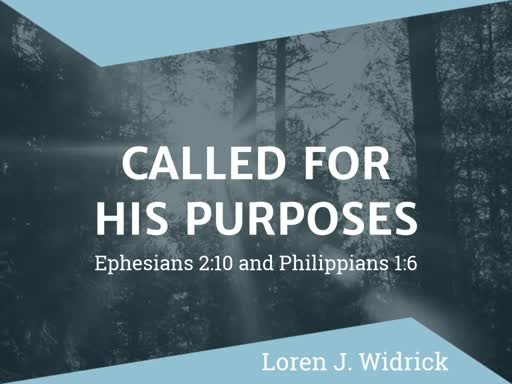 February 24, 2019 - Called For His Purposes