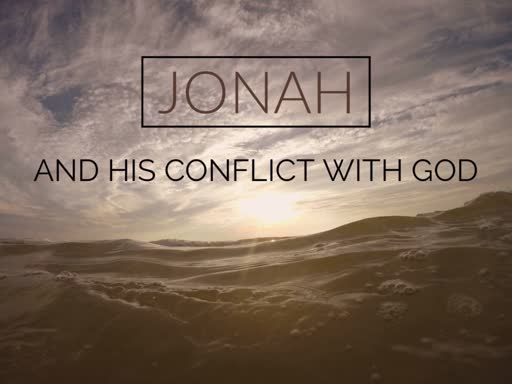 Jonah and his confict with God