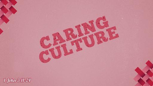 Caring Culture