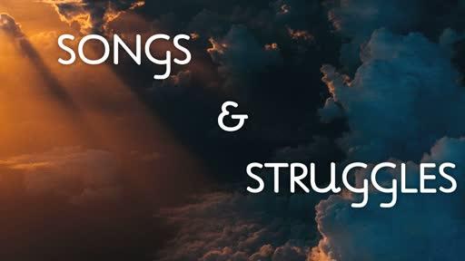 Songs & Struggles Week 2