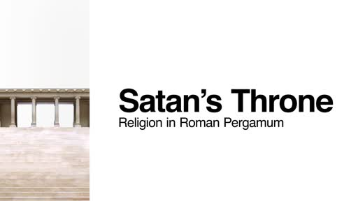 Pergamum: Satan's Throne