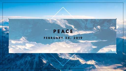 02/24/19 - Peace