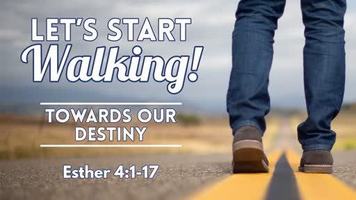Towards Our Destiny - February 24, 2019