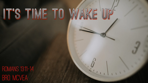 Its Time to Wake up