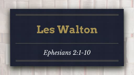 Testimony and Ephesians 2:1-10