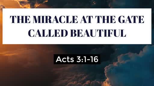 The Miracle at the Gate Called Jesus