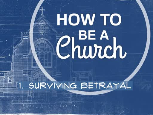 How To Be A Church