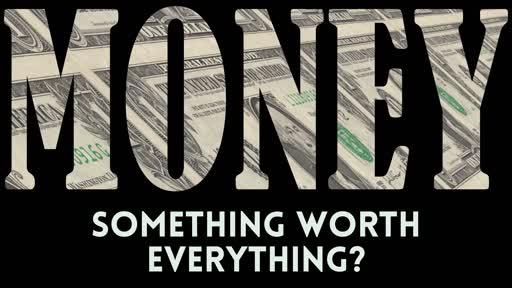 Something Worth Everything?