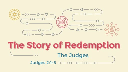 The Story of Redemption - The Judges