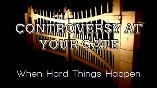 Controversy at Your Gate