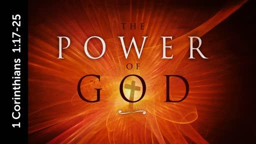 2019-02-24 PM (PI) The Power Of God (I Corinthians 1:17 - 25)