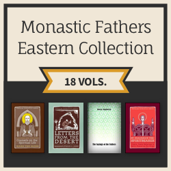 Monastic Fathers, Eastern Collection
