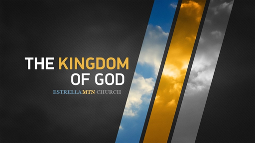 The Kingdom of God (2/17/19)