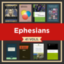 Ephesians Study Collection