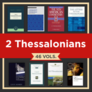 2 Thessalonians Study Collection