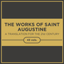 The Works of Saint Augustine: A Translation for the 21st Century (43 vols.)