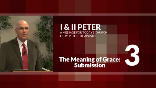 The Meaning of Grace: Submission