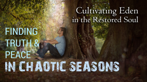 Finding Truth & Peach in Chaotic Seasons 2-24-19
