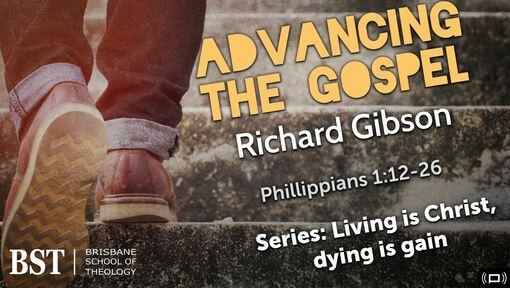 Friday Chapel 1/3/2019 - Advancing the Gospel - Philippians 1:12-26