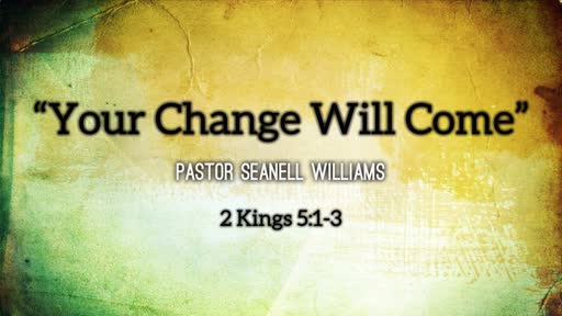 Your Change Will Come