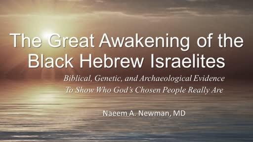 The Awakening of the Black Hebrew Israelites