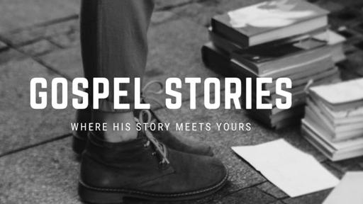 Gospel Stories: Grace   Ken Prewett   March 3, 2019
