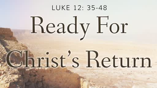 Ready for Christ's Return