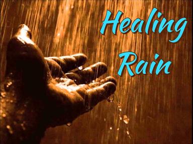 Healing Rain: Healing Through Jesus
