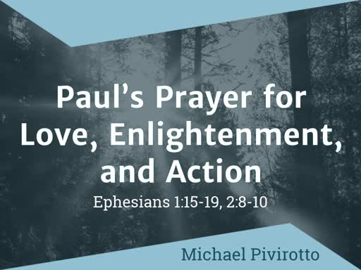 Paul's Prayer for Love, Enlightenment and Action