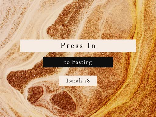 Press In to Fasting