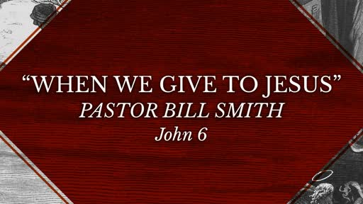 When We Give to Jesus